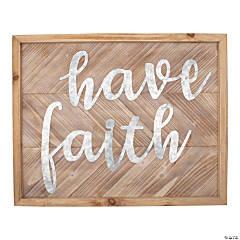 Have Faith Sign