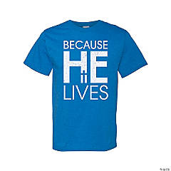 He Lives Adult's T-Shirt - Large