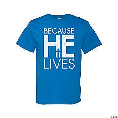 He Lives Adult's T-Shirt - Medium