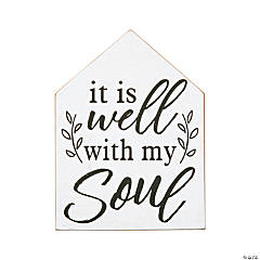 It Is Well With My Soul Tabletop Sign