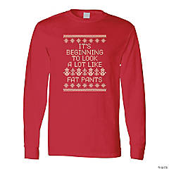It's Beginning to Look a Lot Like Fat Pants Adult's T-Shirt - Large