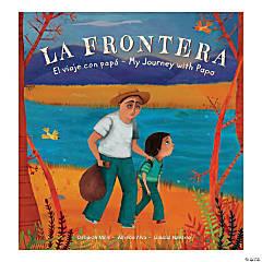 La Frontera: El viaje con papá/My Journey with Papa - Bilingual, Paperback, Qty 3