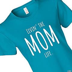 Livin' the Mom Life Women's T-Shirt - 2XL