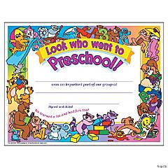 Look who went to Preschool! Certificate - 30 per pack, 6 packs