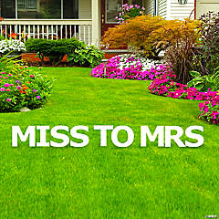 Miss to Mrs Letters Yard Sign