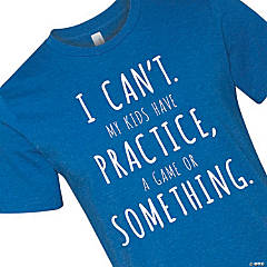 My Kids Have Something Adult's T-Shirt - 3XL