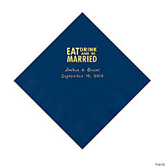 Navy Eat Drink & Be Married Personalized Napkins with Gold Foil - Luncheon