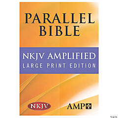 New King James Version Amplified Parallel Bible