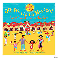 Off We Go to Mexico! - An Adventure in the Sun, Qty 3