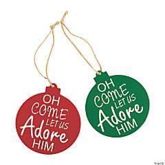 Oh Come Let Us Adore Him Ornaments