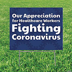 Our Appreciation Healthcare Workers Coronavirus Yard Sign