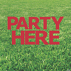Party Here Red Yard Sign
