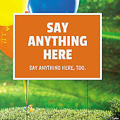 Personalized Say Anything Yard Sign