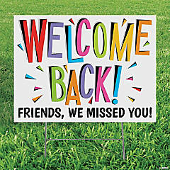 Personalized Welcome Back Yard Sign