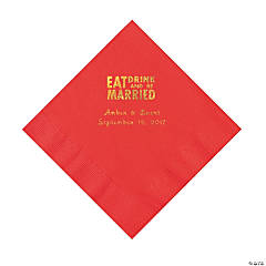 Red Eat Drink & Be Married Personalized Napkins with Gold Foil - Luncheon