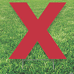 Red Letter X Yard Sign