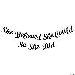 She Believed She Could Graduation Banner