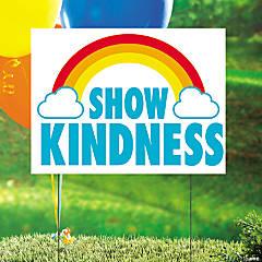 Show Kindness Yard Sign