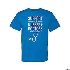 Support Our Nurses & Doctors Adult's T-Shirt - Small