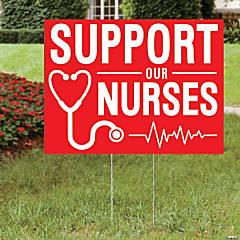 Support Our Nurses Yard Sign