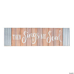 Then Sings My Soul Wall Sign