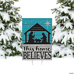 This Home Believes Nativity Yard Sign