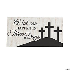 Three Days Religious Décor Sign