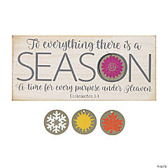 To Everything There is a Season Tabletop Sign