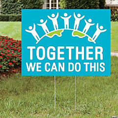 Together We Can Do This Yard Sign