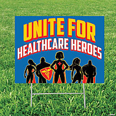 Unite for Healthcare Heroes Yard Sign