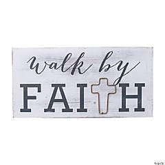 Walk by Faith Sign