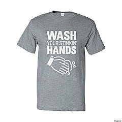 Wash Your Stinkin' Hands Adult's T-Shirt - Large