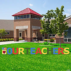 We Heart Icon Our Teachers Yard Sign