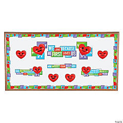 We Love Because He First Loved Us Bulletin Board Set