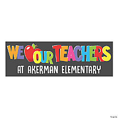 We Love Our Teachers Custom Banner - Large