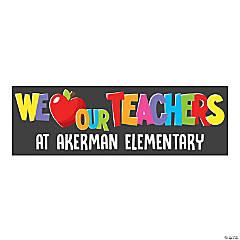 We Love Our Teachers Custom Banner - Medium