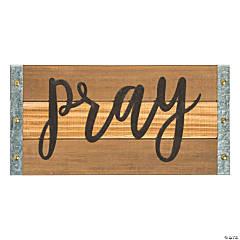 Wooden Pray Sign