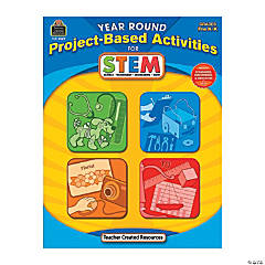 Year-Round Project-Based Activities for STEM - Pre K & K