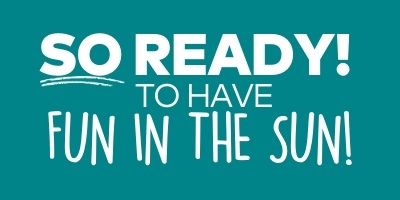 So ready! to have fun in the sun!