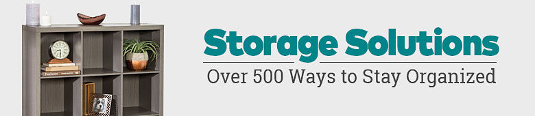 Storage Solutions. Over 500 ways to stay organized