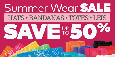Summerwear Sale. Save up to 50% on hats, bandanas, totes and leis