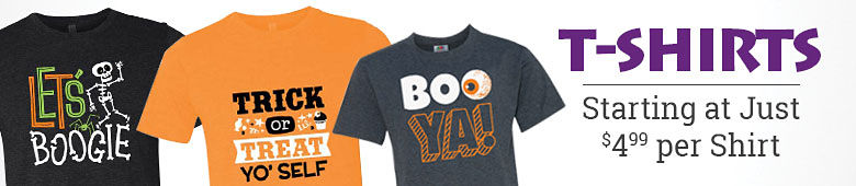 T-Shirts, starting at just $4.99 per shirt