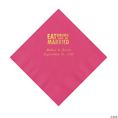 Hot Pink Eat Drink & Be Married Personalized Napkins with Gold Foil - Luncheon Image Thumbnail