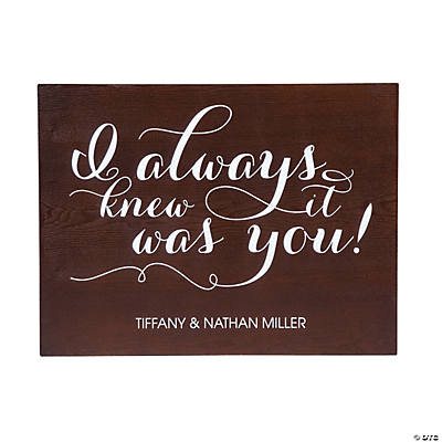 Personalized I Knew It Was You Wedding Sign Image Thumbnail