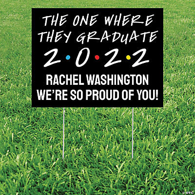 Personalized The One Where They Graduate Yard Sign Image Thumbnail