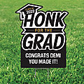 Personalized Honk for the Grad Yard Sign
