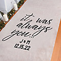 Personalized It Was Always You Aisle Runner