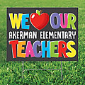 Personalized We Love Our Teachers Yard Sign