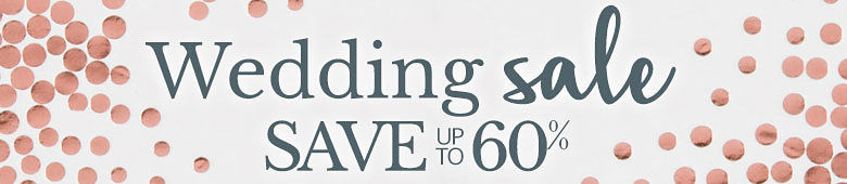 Wedding Sale - Save Up to 60%