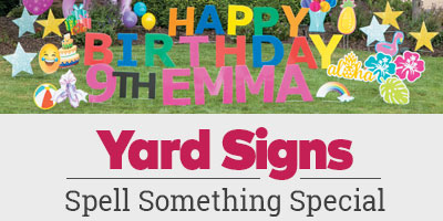Yard Signs. Spell something special